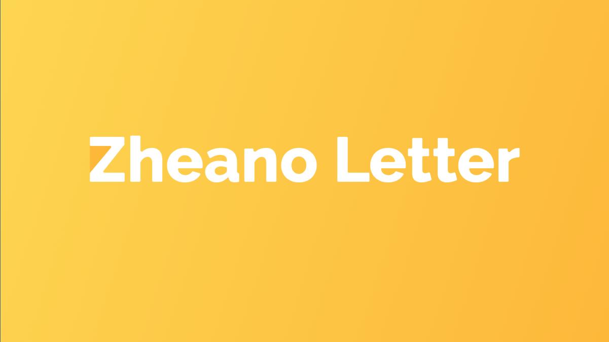 Zheano Letter