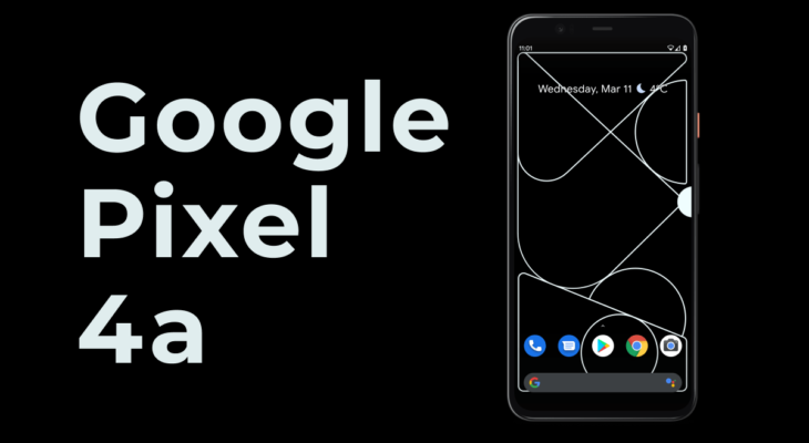 Google Pixel 4a For $349 Undercutting iPhone SE