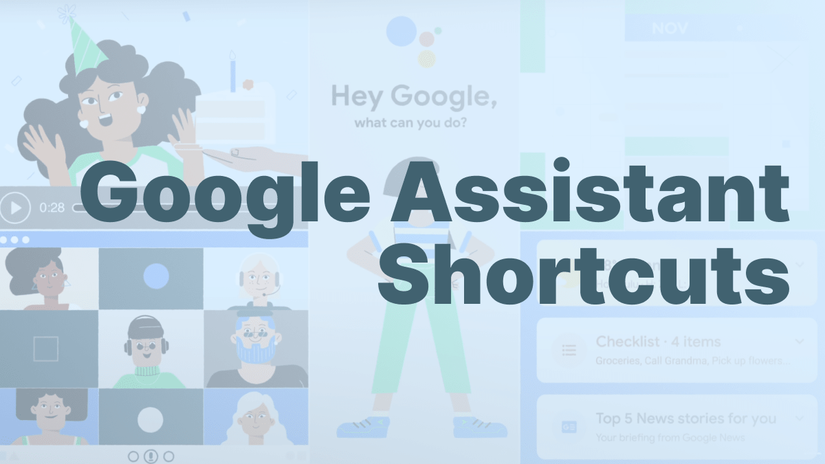 Google Assistant Shortcuts – Voice Control Your Apps