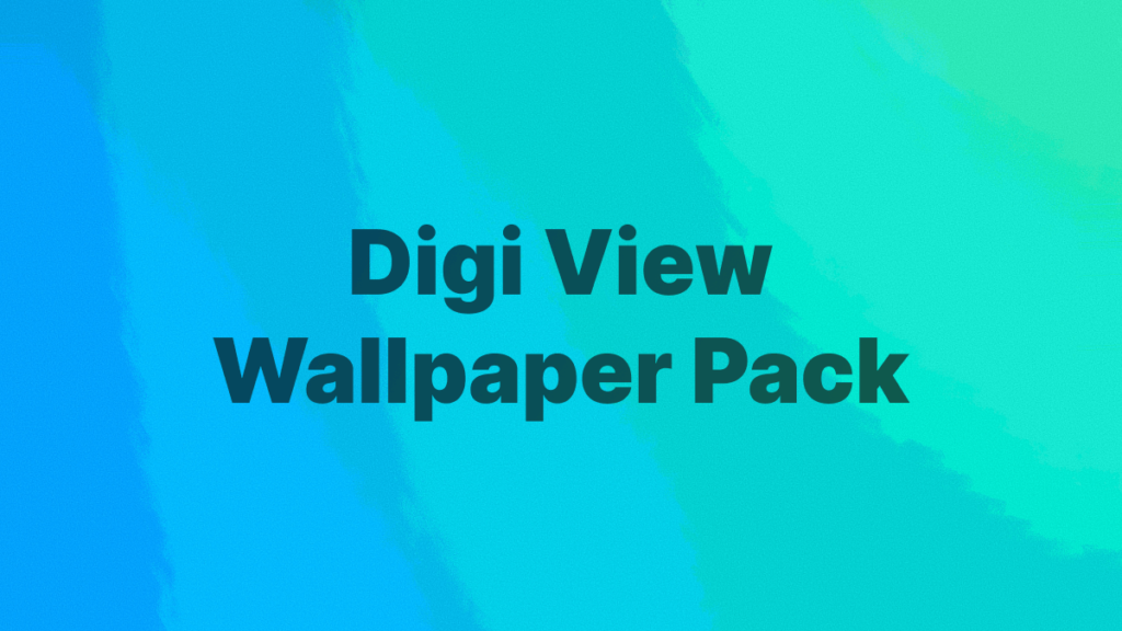 Digi View Wallpaper Pack