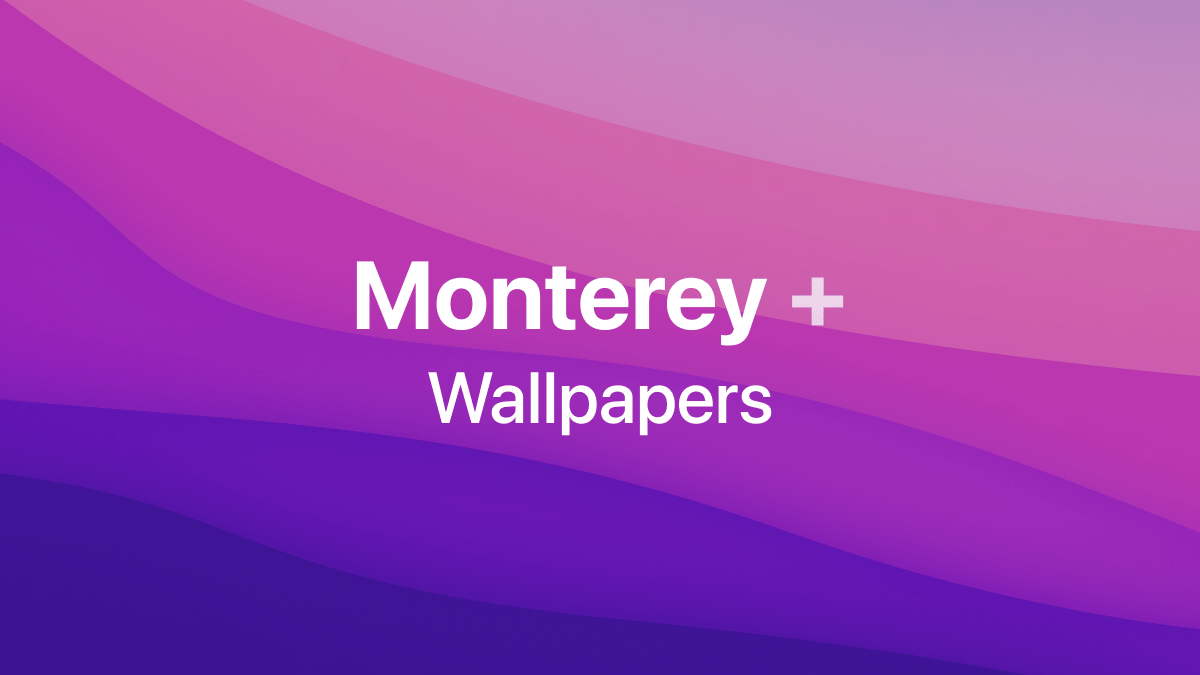 Monterey+ Wallpapers Inspired By macOS