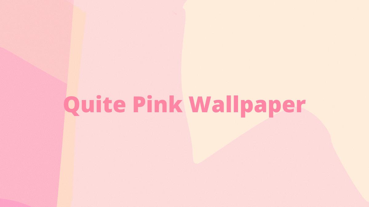 Quite Pink Wallpaper
