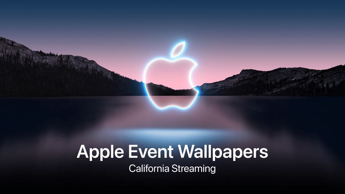 Apple Event Wallpapers – California Streaming